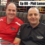 Episode 080 – Phil Lamattina