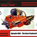 Episode 088 – The Best Pushrod V8 of all time