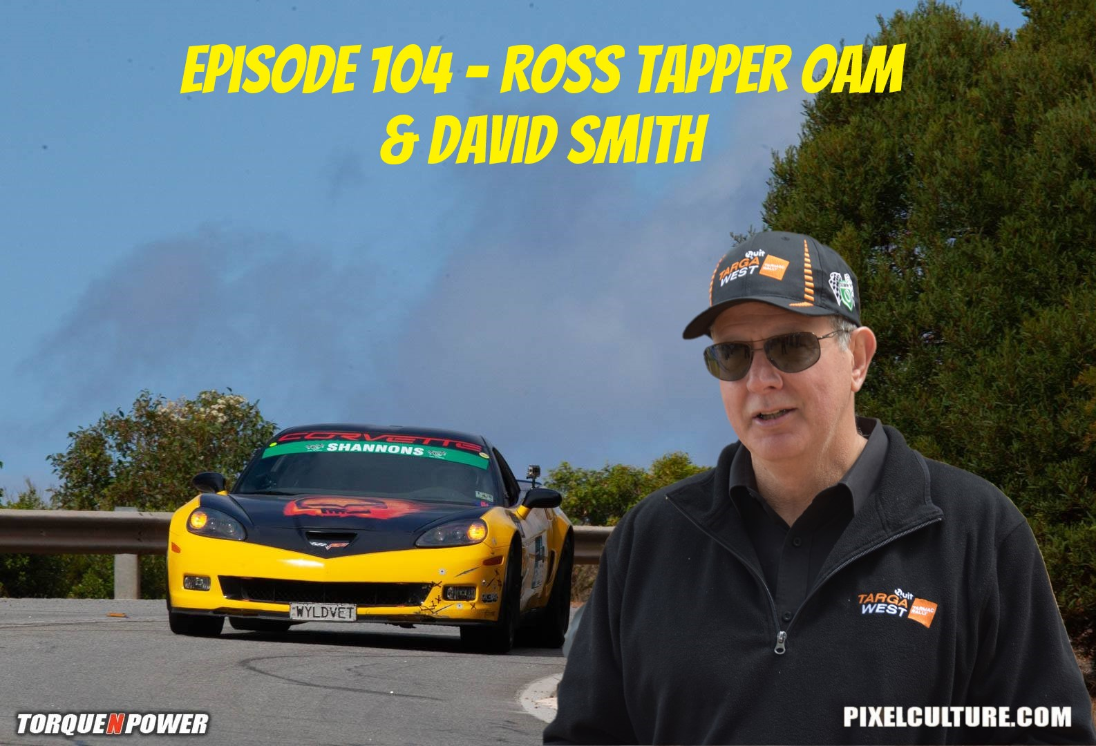 Episode 104 – Ross Tapper OAM and David Smith Targa West Albany Sprint Preview